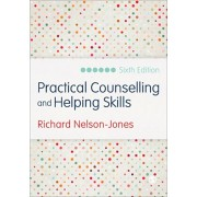 Practical Counselling and Helping Skills. Text and Activities for the Lifeskills Counselling Model, Paperback/Richard Nelson-Jones