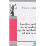 Raporturile patrimoniale dintre soti la confluenta dispozitiilor Codul familiei si ale Noului Cod Civil