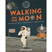 Imagine You Were There... Walking on the Moon, Hardcover/Caryn Jenner