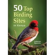 Vogelgids 50 Top Birding Sites in Kenya | Struik publishers