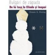 Bulgari de zapada - Dennis A. Doeing