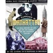 IT HAPPENED IN MANHATTAN History of the city ISBN:9780425191668