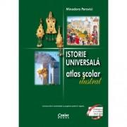 Istorie universala. Atlas scolar ilustrat / Perovici 2018