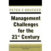 Management Challenges for the 21st Century, Paperback/Peter F. Drucker