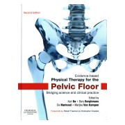 Evidence-Based Physical Therapy for the Pelvic Floor - Bridging Science and Clinical Practice (Bo Kari)(Cartonat) (9780702044434)