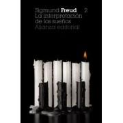 Freud,Sigmund La interpretación de los sueños, 2. los sueños