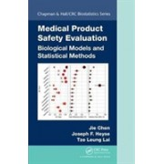 Medical Product Safety Evaluation - Biological Models and Statistical Methods (Chen Jie (Merck Research Laboratories))(Cartonat) (9781466508088)