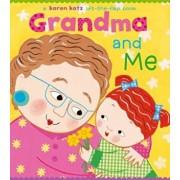 Grandma and Me: A Lift-The-Flap Book, Hardcover/Karen Katz