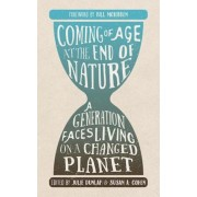 Coming of Age at the End of Nature: A Generation Faces Living on a Changed Planet, Paperback