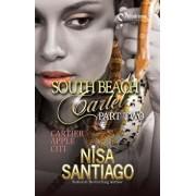 South Beach Cartel - Part 2, Paperback/Nisa Santiago