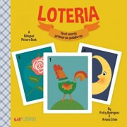 Loteria: First Words / Primeras Palabras: A Bilingual Picture Book, Hardcover/Patty Rodraiguez