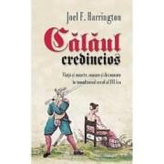 Calaul credincios - Joel F. Harrington