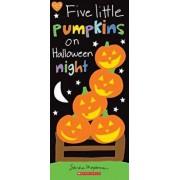 Five Little Pumpkins on Halloween Night/Sandra Magsamen
