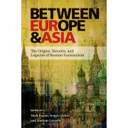 Between Europe and Asia: The Origins