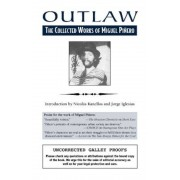 Outlaw: The Collected Works of Miguel Pinero, Paperback
