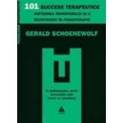 101 succese terapeutice - Gerald Schoenewolf