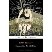 Frankenstein: The 1818 Text, Paperback/Mary Shelley