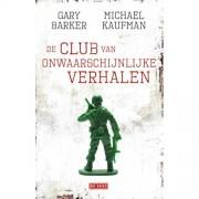 De club van onwaarschijnlijke verhalen - Gary Barker en Michael Kaufman