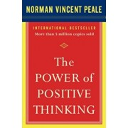 The Power of Positive Thinking: 10 Traits for Maximum Results, Paperback/Dr Norman Vincent Peale