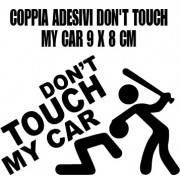 Coppia adesivi DON'T TOUCH MY CAR 9x8cm