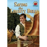 Saving the Liberty Bell, Paperback/Marty Rhodes Figley