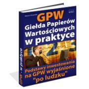 GPW I - Giełda Papierów Wartościowych W Praktyce