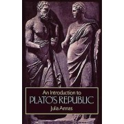An Introduction to Platos Republic by Julia Annas