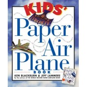 Kids' Paper Airplane Book [With Full-Color Poster of an Airport], Paperback
