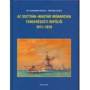 AZ OSZTRÁK-MAGYAR MONARCHIA TENGERÉSZETI REPÜLŐI 1911 - 1918