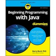 Beginning Programming with Java for Dummies, Paperback