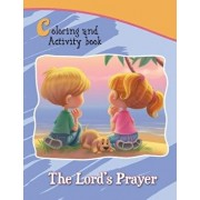 The Lord's Prayer Coloring and Activity Book: Our Father in Heaven, Paperback/Agnes De Bezenac