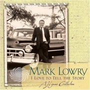Video Delta Lowry,Mark - I Love To Tell The Story - CD