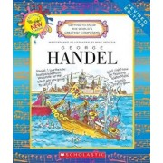 George Handel (Revised Edition) (Getting to Know the World's Greatest Composers), Paperback/Mike Venezia