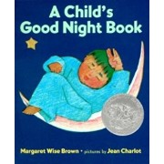 A Child's Good Night Book Board Book, Hardcover/Margaret Wise Brown