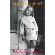 Bezige Bij b.v., Uitgeverij De Koudvuur - Manon Uphoff - ebook