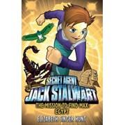 Jack Stalwart: The Mission to find Max, Paperback/Elizabeth Hunt