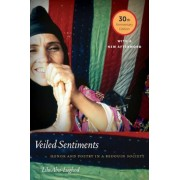 Veiled Sentiments: Honor and Poetry in a Bedouin Society, Paperback