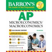Barron's AP Microeconomics/Macroeconomics, 6th Edition: With Bonus Online Tests, Paperback/Elia Kacapyr