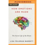How Emotions Are Made: The New Science of the Mind and Brain