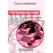 The Trompowsky: Move by Move, Paperback/Cyrus Lakdawala