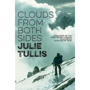 Clouds from Both Sides: The story of the first British woman to climb an 8,000-metre peak, Paperback/Julie Tullis
