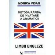 Metoda rapida de invatare a gramaticii limbii engleze, Vol. 1-3/Monica Visan