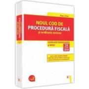 Noul Cod de procedura fiscala si ordinele conexe. Actualizat 25 Aprilie 2016