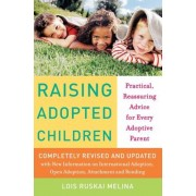 Raising Adopted Children, Revised Edition: Practical Reassuring Advice for Every Adoptive Parent, Paperback
