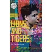 Lions and Tigers, Paperback/Tanika Gupta