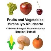 English-Somali Fruits and Vegetables/Miraha iyo Khudaarta Children's Bilingual Picture Dictionary, Paperback/Richard Carlson Jr