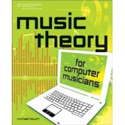 Music Theory for Computer Musicians [With CDROM], Paperback