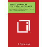 Non-Equilibrium Statistical Mechanics: Monographs in Statistical Physics and Thermodynamics, V1