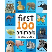 First 100 Animals, Hardcover/Roger Priddy
