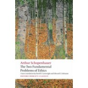 Two Fundamental Problems of Ethics (Schopenhauer Arthur)(Paperback) (9780199297221)